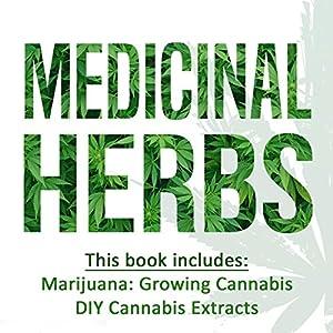 Medicinal Herbs: 2 Manuscripts Audiobook