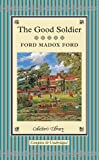 The Good Soldier, Ford Madox Ford, 1909621021
