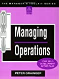 Managing Operations, Peter Grainger, 0749412518
