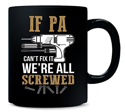 If Pa Can't Fix It We're All Screwed Christmas Gift - ()