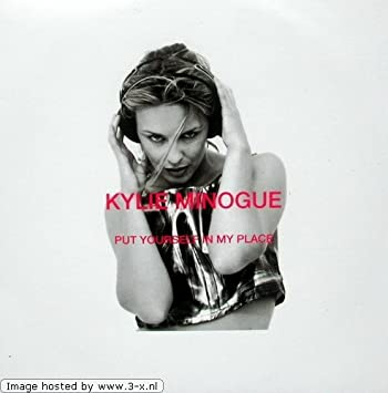Kylie Minogue - Put Yourself In My Place / Where Is The Feeling