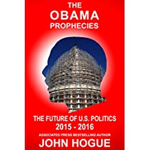 The Obama Prophecies--The Future of U.S. Politics 2015-2016 (English Edition)