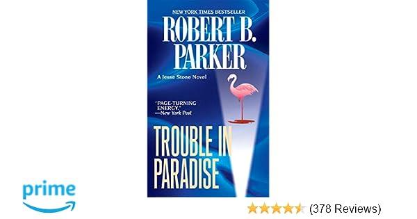 Amazon com: Trouble in Paradise (Jesse Stone Novels