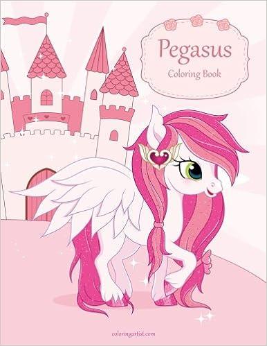 Pegasus Coloring Book 1 Volume 1 Snels Nick 9781978076716 Amazon Com Books