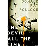 pollock devil - Donald Ray Pollock'sThe Devil All the Time [Hardcover]2011