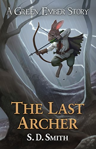 Story Green (The Last Archer: A Green Ember Story)