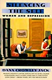 img - for Silencing The Self: Women and Depression book / textbook / text book