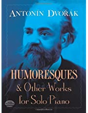 Humoresques and Other Works for Solo Piano