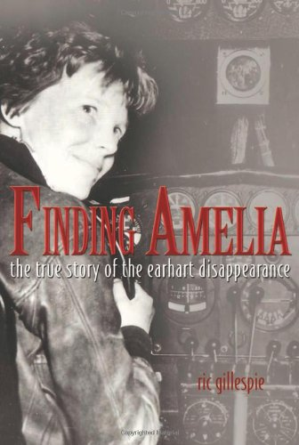 Finding Amelia: The True Story of the Earhart Disappearance pdf