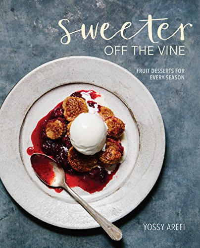 - Sweeter off the Vine: Fruit Desserts for Every Season