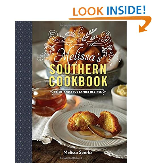 Southern cookbooks amazon melissas southern cookbook tried and true family recipes forumfinder Gallery