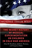 Against Their Will, Judith Lynn Newman and Gregory J. Dober, 0230341713