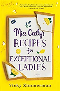 Book Cover: Miss Cecily's Recipes for Exceptional Ladies: A Novel