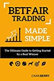 Looking for a reliable resource to help you get started? This is why Betfair trading made simple was created.  Betfair trading made simple is an entry level book designed to assist anybody that is interested in learning to trade on Betfair's Exchange...