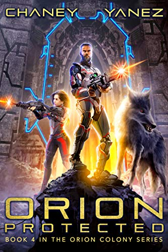 - Orion Protected: An Intergalactic Space Opera Adventure (Orion Colony Book 4)