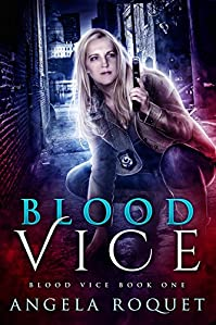 Blood Vice by Angela Roquet ebook deal