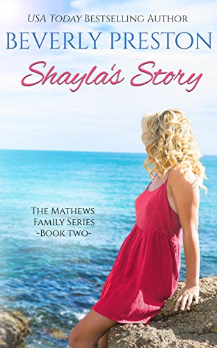 Shayla's Story (The Mathews Family Book ()