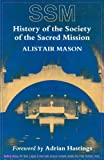 History of the Society of the Sacred Mission, Alistair Mason, 1853110795