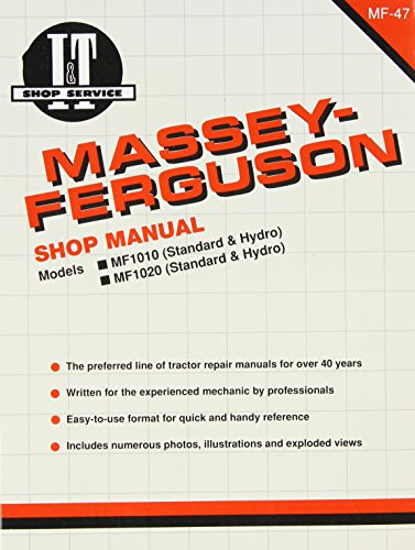 Massey Ferguson Shop Manual Models  1010 & 1020 (I & T Shop Service Manuals) by Haynes Manuals N. America, Inc.