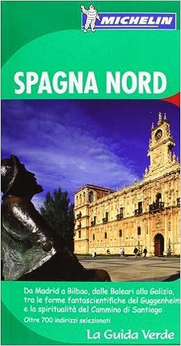 La Guida Verde Spagna Nord (La Guía Verde Michelin): Amazon.es: Varios autores: Libros en idiomas extranjeros