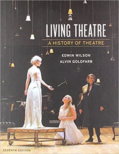 Amazon living theatre a history of theatre seventh edition amazon living theatre a history of theatre seventh edition 9780393640205 edwin wilson alvin goldfarb books fandeluxe Image collections