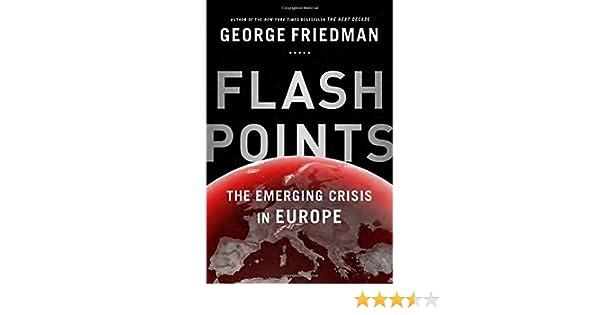 Flashpoints: Amazon.es: George Friedman: Libros en idiomas ...