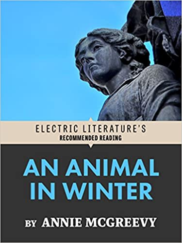An Animal in Winter: An Excerpt from Ciao, Suerte (Electric