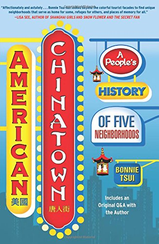 Read Online American Chinatown: A People's History of Five Neighborhoods PDF