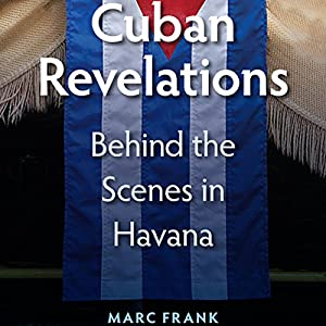 Cuban Revelations Audiobook