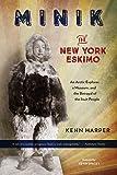 Minik: The New York Eskimo: An Arctic Explorer, a