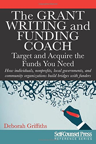 Writing Coach - The Grant Writing and Funding Coach: Target and Acquire the Funds You Need (Reference Series)