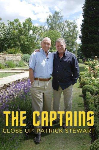 Captains Close-Up, The: Patrick Stewart
