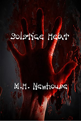 Solstice Heat by [Newhouse, M. H.]