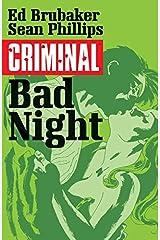 Criminal Volume 4: Bad Night (Criminal Tp (Image)) Paperback