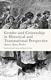 img - for Gender and Citizenship in Historical and Transnational Perspective: Agency, Space, Borders (Gender and History) book / textbook / text book