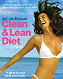 The Clean and Lean Diet, James Duigan and Maria Lally, 1856269329