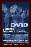 Ovid: Amores Metamorphoses (English and Latin Edition)