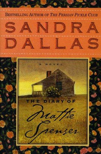 The Diary of Mattie Spenser: A Novel ()