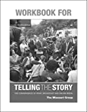 img - for Workbook to Accompany Telling the Story book / textbook / text book