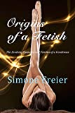Free eBook - Origins of a Fetish
