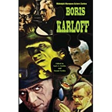 Boris Karloff: Midnight Marquee Actors Series