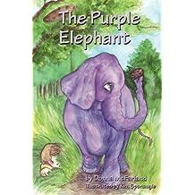The Purple Elephant (The Purple Elephant Series Book 1)
