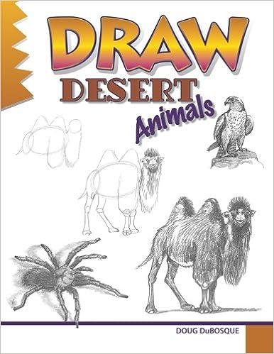 Draw Desert Animals Amazon Co Uk Doug Dubosque Books