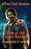 Rime of the Ancient Astronaut, Jeffrey Simmons, 1475240570