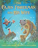img - for Cajun Fisherman and His Wife, The book / textbook / text book
