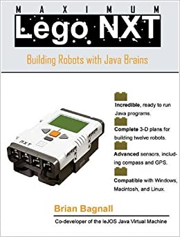Book Maximum Lego NXT: Building Robots with Java Brains by Bagnall, Brian (2007)