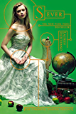 Sever (The Chemical Garden Trilogy)