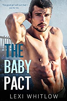 The Baby Pact by [Whitlow, Lexi ]
