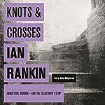 Knots and Crosses | Ian Rankin