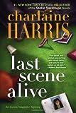 Last Scene Alive, Charlaine Harris, 0425252760